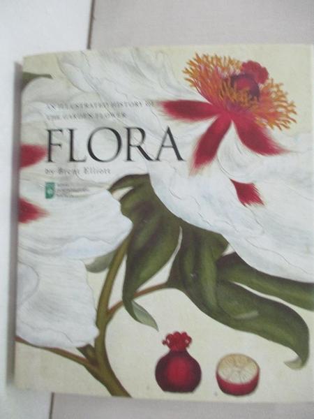 【書寶二手書T1/動植物_C6T】Flora: Miniature Edition: An Illustrated History of the…