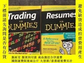 二手書博民逛書店resumes罕見for dummies簡歷指南+trading for dummies交易指南Y177301