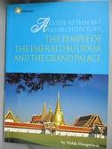 【書寶二手書T1/建築_YBE】A duide to Thai art and architecture…