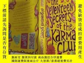 二手書博民逛書店the罕見seventeen secrets of the karma Club 因果報應俱樂部的十七大秘密..奇
