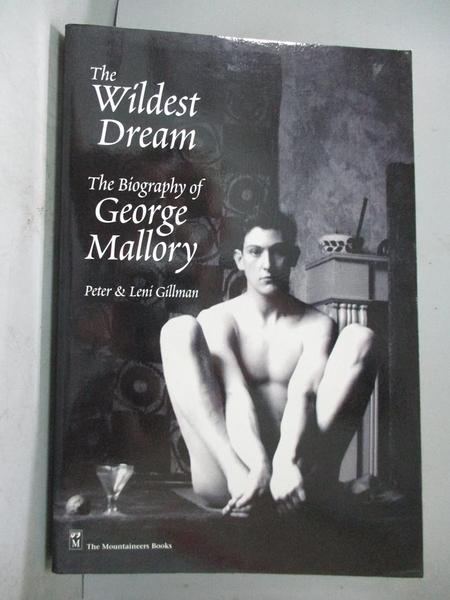 【書寶二手書T1/原文小說_QGP】The Wildest Dream-The Biography of..._Gillman