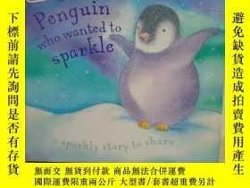 二手書博民逛書店the罕見penguin who wanted to sparkleY425889