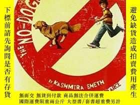 二手書博民逛書店The罕見No-Dogs-Allowed Rule-禁狗令Y346464 Sheth, Kashmira; .