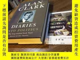 二手書博民逛書店英文原版罕見Alan Clark Diaries : into