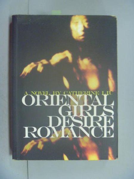 【書寶二手書T9/原文小說_LDX】Oriental Girls Desire Romance_Liu, Catheri