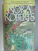 【書寶二手書T4/原文小說_AEA】Jewels of the Sun_Nora Roberts