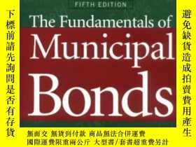 二手書博民逛書店The罕見Fundamentals Of Municipal Bonds, 5th EditionY25626