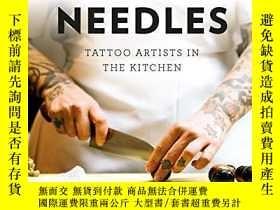 二手書博民逛書店Knives罕見and Needles: Tattoo Artists in the KitchenY3604