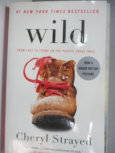 【書寶二手書T8/原文書_ALA】Wild: From Lost to Found on the Pacific Crest Trail_Strayed, Cheryl
