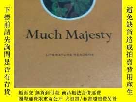 二手書博民逛書店Much罕見MajestyY452422 不祥 不祥 出版1968