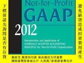 二手書博民逛書店Wiley罕見Not-for-Profit GAAP 2012: Interpretation and Appli