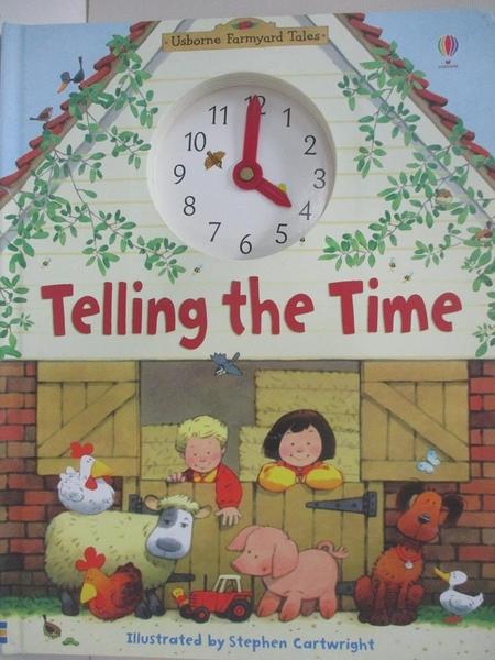 【書寶二手書T1/少年童書_DQI】Telling the Time_Amery, Heather/ Cartwright, Stephen (ILT)