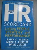 【書寶二手書T9/財經企管_PKF】The HR Scorecard_Brian E. Becker_HR計分卡