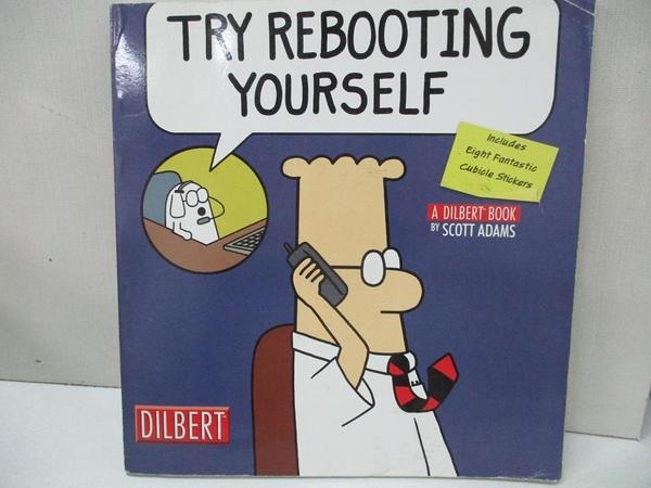 【書寶二手書T2/原文小說_KX4】Try Rebooting Yourself: A Dilbert Book_Adams, Scott