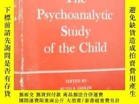 二手書博民逛書店THE罕見PSYCHOANALYTIC STUDY OF THE CHILD(兒童的心理分析研究 1973年第28