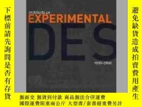 二手書博民逛書店Experimental罕見Design 1998-2006 Architects 49Y405706 (Ed