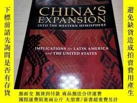 二手書博民逛書店China s罕見Expansion into the Western Hemisphere: Implicati