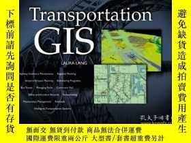 二手書博民逛書店Transportation罕見GIS: Includes 12 Case Studies-交通地理信息系統:包括