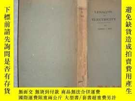 二手書博民逛書店LESSONS罕見IN ELECTRICITY(1948年出版)