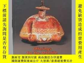 二手書博民逛書店offerings罕見for the art afterlife