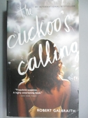 【書寶二手書T1/原文小說_OBK】The Cuckoo s Calling_Robert Galbraith