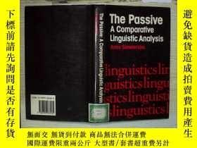 二手書博民逛書店The罕見Passive A Comparative Lingu