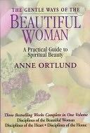 二手書《The Gentle Ways of the Beautiful Woman: A Practical Guide to Spiritual Beauty》 R2Y ISBN:0884861996
