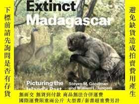 二手書博民逛書店Extinct罕見MadagascarY364682 Steven M. Goodman University