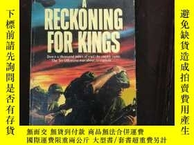 二手書博民逛書店英文原版罕見A RECKONING FOR KINGS Chri
