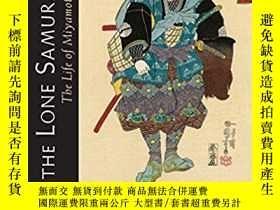 二手書博民逛書店The罕見Lone Samurai: The Life of M