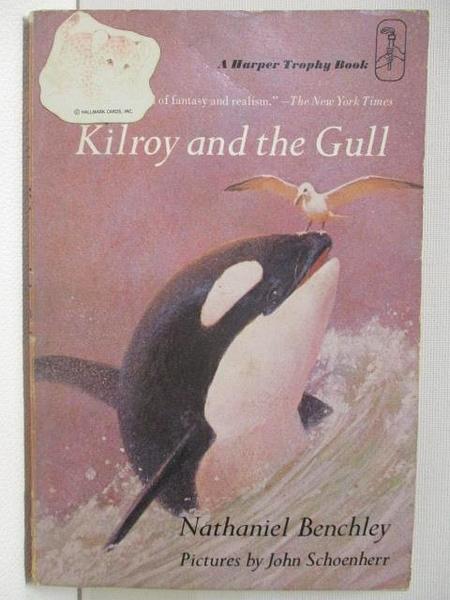 【書寶二手書T6/原文小說_CVF】Kilroy and the Gull