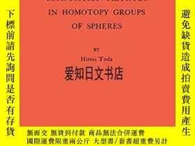 二手書博民逛書店【罕見】Compositional Methods In Homotopy Groups Of Spheres 1