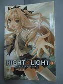 【書寶二手書T4/一般小說_HPY】RIGHT×LIGHT (03)_司