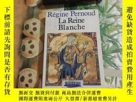 二手書博民逛書店LA罕見REINE BLANCHEY204356 LA REIN