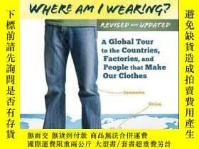 二手書博民逛書店Where罕見am I Wearing?: A Global Tour to the Countries, Fac