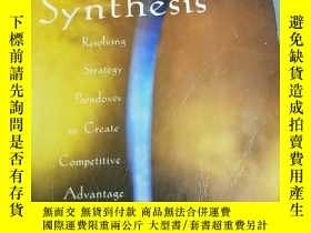 二手書博民逛書店Strategy罕見Synthesis: Resolving Strategy Paradoxes To Crea