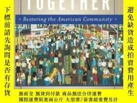 二手書博民逛書店Better罕見Together-在一起更好Y436638 Robert D. Putnam;... Simo
