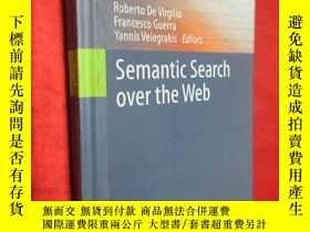 二手書博民逛書店Semantic罕見Search Over the Web (小