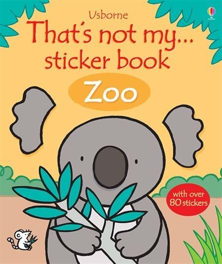 That's Not My...Sticker Book:Zoo 那不是我的系列貼紙書-動物園篇