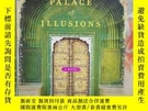 二手書博民逛書店THE罕見PALACE OF ILLUSIONS(幻想的宮殿)Y204047