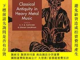 二手書博民逛書店Classical罕見Antiquity In Heavy Metal MusicY256260 K. F.