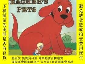 二手書博民逛書店Clifford罕見the Big Red Dog: Teacher s Pets-大紅狗克利福德:老師的寵物