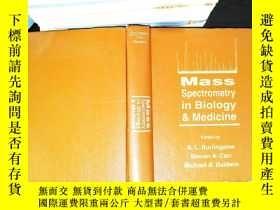 二手書博民逛書店Mass罕見Spectrometry in Biology & MedicineY167411 A.L. Bu