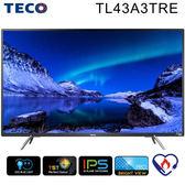«免運費/0利率» TECO東元43吋FHD 低藍光液晶電視(TL43A3TRE) IPS面板【南霸天電器百貨】