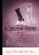二手書博民逛書店 《Then Comes Marriage: A Novella》 R2Y ISBN:0310230160│Zondervan