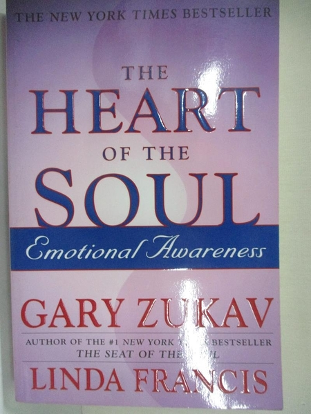 【書寶二手書T1/心靈成長_AY6】The Heart of the Soul: Emotional Awareness_Gary Zukav