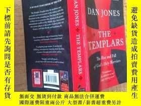 二手書博民逛書店聖殿騎士團罕見The templars:the rise and fall of god s holy warri