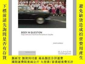 二手書博民逛書店Body罕見in Question: Image and Ill