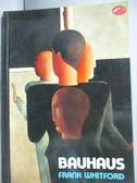 【書寶二手書T9/藝術_JFZ】Bauhaus_Whitford, Frank