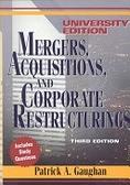 二手書博民逛書店 《Mergers, Acquisitions, and Corporate Restructurings》 R2Y ISBN:0471121975│Gaughan